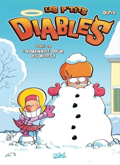 Les P'tits Diables T.20 ; l'abominable soeur des neiges !