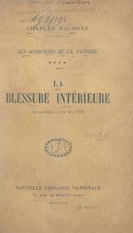 Les conditions de la victoire (4). La blessure intérieure, de janvier à fin mai 1916  - Charles MAURRAS