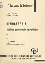 Démographie : problèmes contemporains de population  - Alain Girard