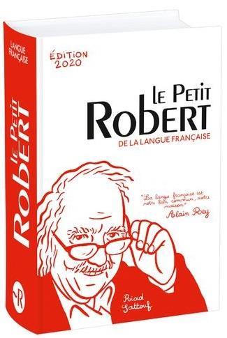 Dictionnaire le Petit Robert de la langue française (édition 2020)