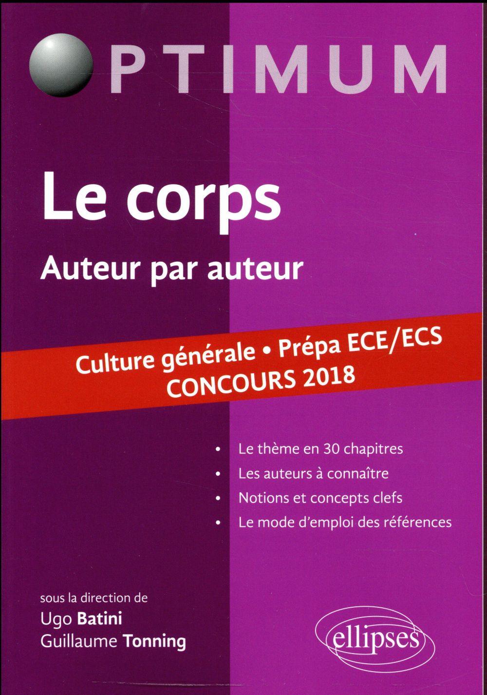 Culture générale prépa ECE/ECS ; le corps ; auteur par auteur ; concours 2018