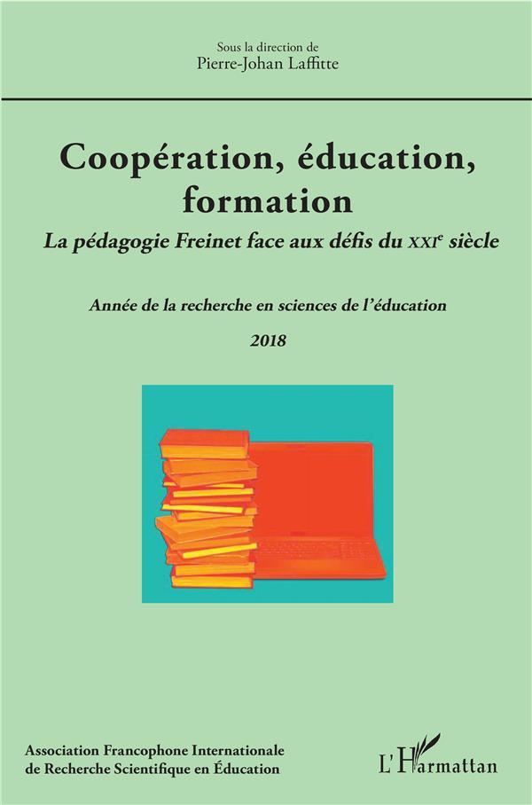 Coopération, éducation, formation ; la pédagogie freinet face aux défis du XXIe siècle ; année de la recherche en sciences de l'éducation (édition 2018)