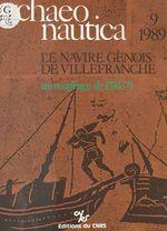 Archaeonautica(9):Le Navire génois de Villefranche, un naufrage de 1516 ?