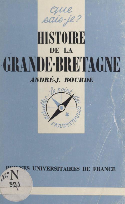Histoire de la Grande-Bretagne  - Andre-Jean Bourde