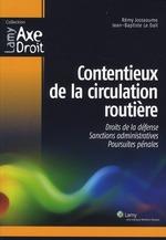 Vente Livre Numérique : Contentieux de la circulation routière  - Rémy Josseaume - Jean-Baptiste Le Dall