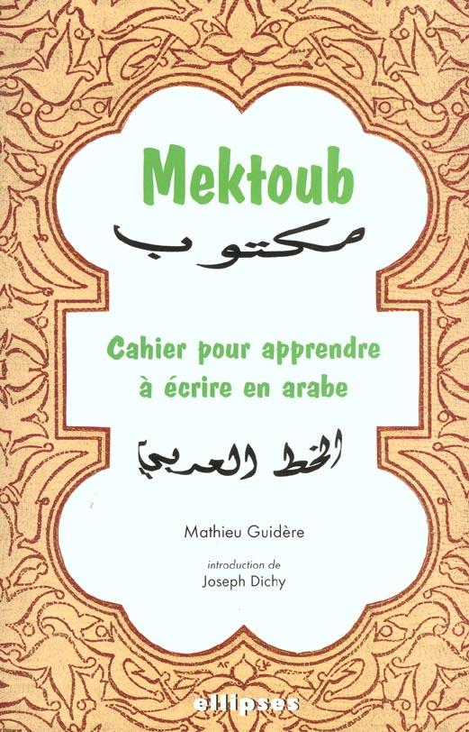 Mektoub Cahier Pour Apprendre A Ecrire En Arabe