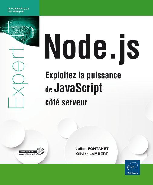 Node.js ; exploitez la puissance de JavaScript côté serveur