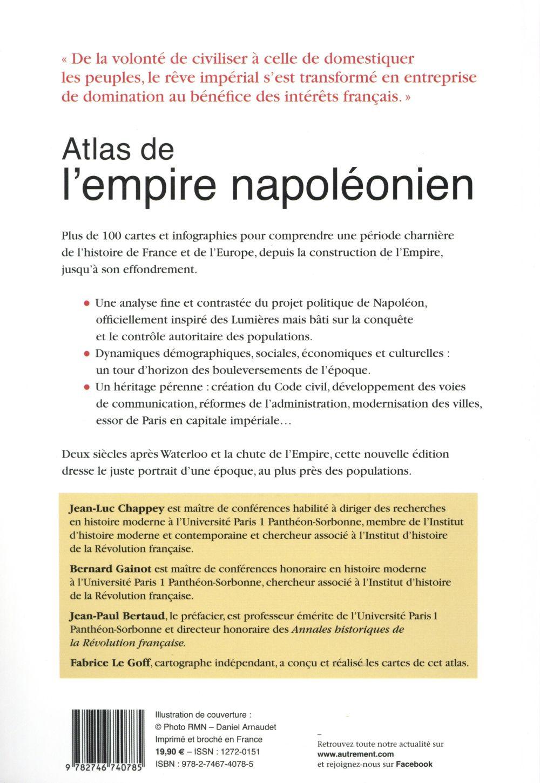 atlas de l'empire napoléonien, 1799-1815 : vers une nouvelle civilisation eurpéenne (2e édition)