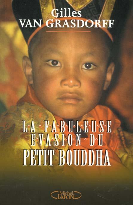 La fabuleuse evasion du petit bouddha