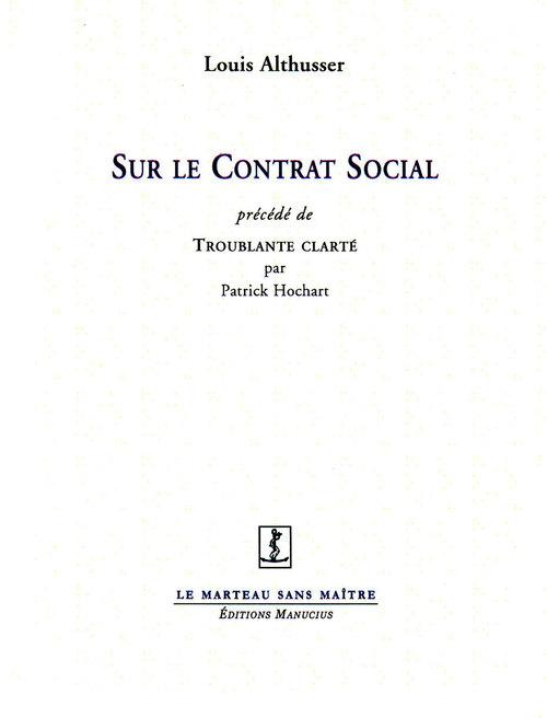 Sur le contrat social ; troublante clarté