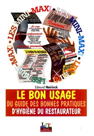 Bon Usage Du Guide Des Bonnes Pratiques D'Hygiene Du Restaurant (Le)