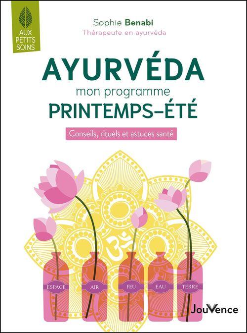 Ayurveda : mon programme printemps-été