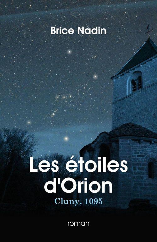 les étoiles d'Orion ; Cluny, 1095