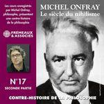 Vente AudioBook : Contre-histoire de la philosophie (Volume 17.2) - Le siècle du nihilisme I  - Michel Onfray