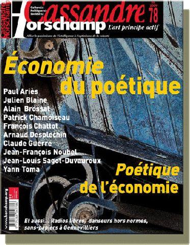 Cassandre t.78; economie du poetique, poetique de l'economie