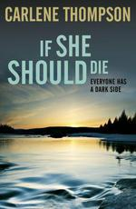 Vente EBooks : If She Should Die  - Carlene Thompson