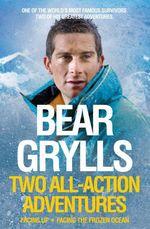 Vente Livre Numérique : Facing the Frozen Ocean  - Bear Grylls