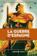 Vente EBooks : La guerre d'Espagne  - Vincent Duclert - Jordi Canal