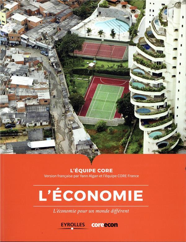 L'économie ; l'économie pour un monde différent