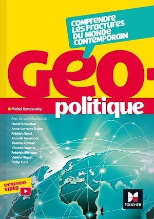 Géopolitique ; comprendre les fractures du monde contemporain