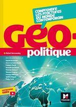 Vente EBooks : Géopolitique - Comprendre les fractures du monde contemporain  - Collectif - Frédéric Encel - Anoush Ganjipour - Hamit BOZARSLAN - Thomas Gomart - Michel Derczansky - Vin