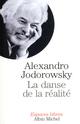 La Danse de la réalité  - Alexandro Jodorowsky