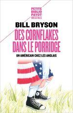 Vente EBooks : Des cornflakes dans le porridge  - Bill Bryson