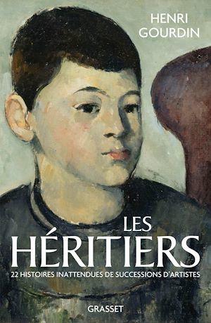 Les héritiers : 22 histoires inattendues de succession d'artistes
