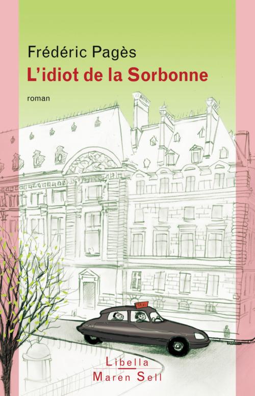 L'Idiot de la Sorbonne  - Frederic Pages