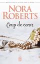 Coup de coeur  - Nora Roberts