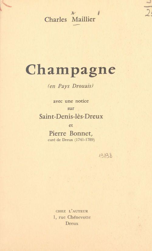 Champagne (en Pays Drouais)  - Charles Maillier