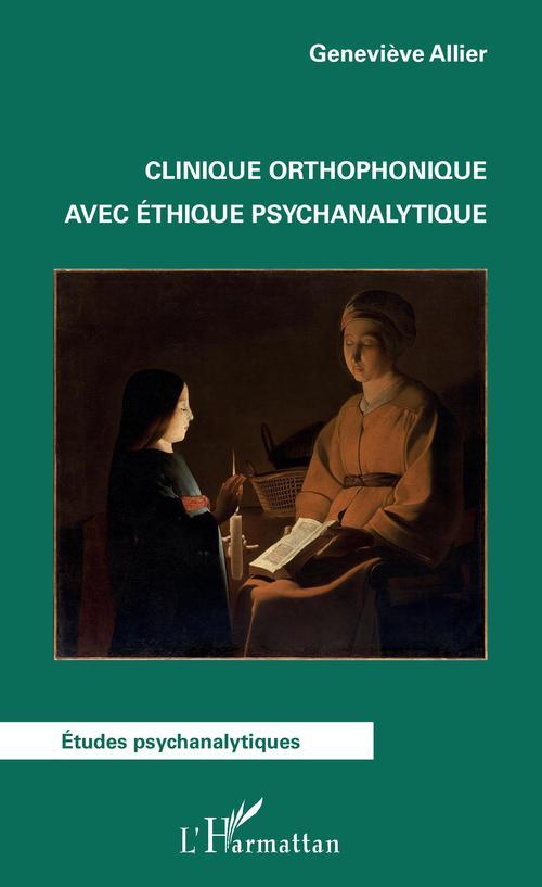 Clinique orthophonique avec éthique psychanalytique