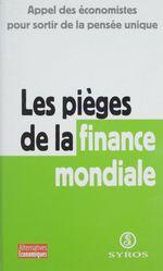 Vente EBooks : Les pièges de la finance mondiale  - François Chesnais - Dominique Plihon