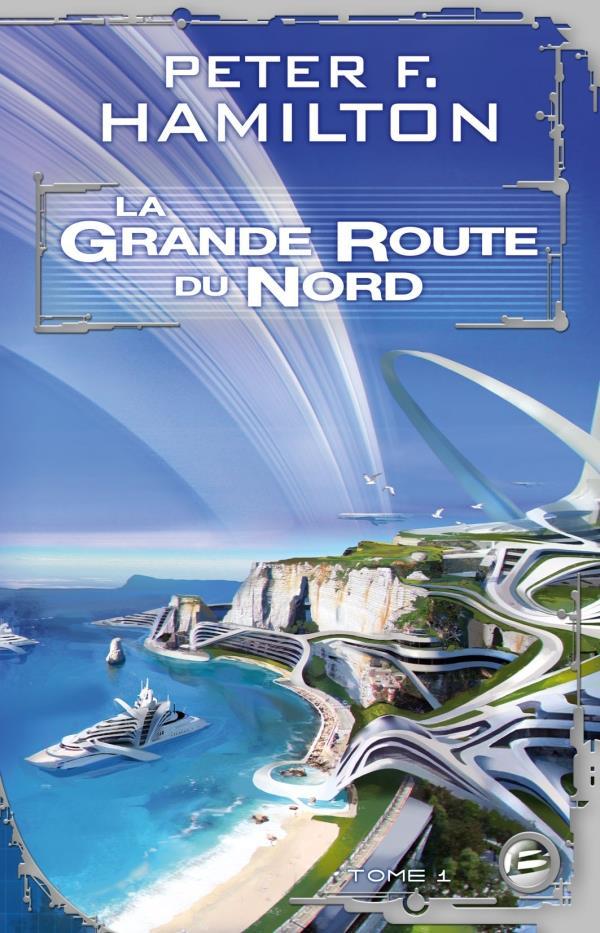 La grande route du nord T.1