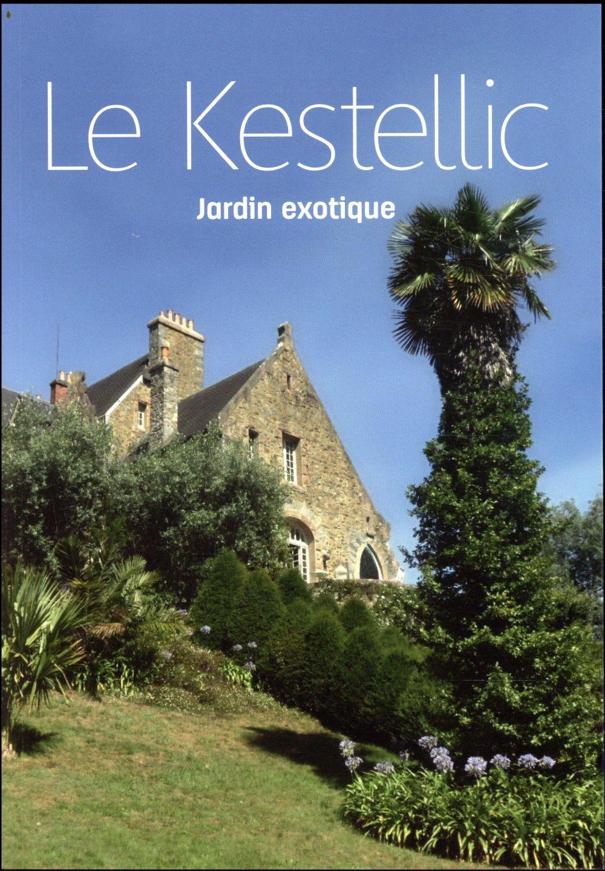 Le kestellic ; jardin exotique