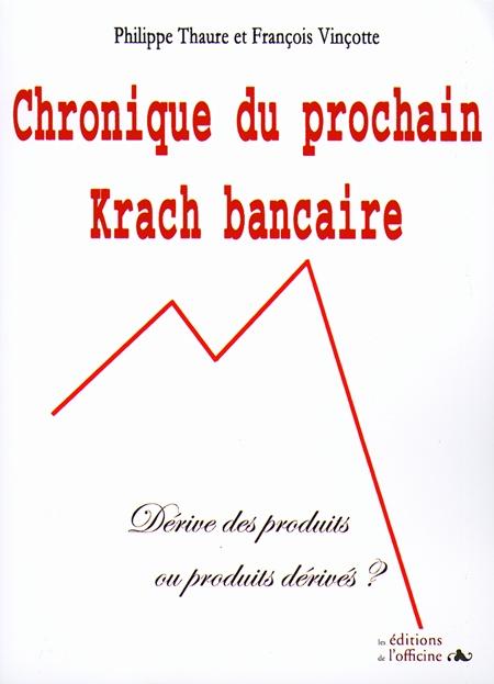 Chronique du prochain krach bancaire