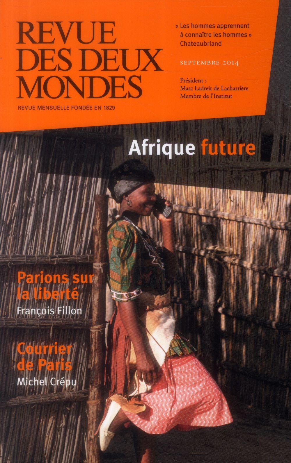 REVUE DES DEUX MONDES ; l'Afrique future