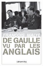 Vente Livre Numérique : De Gaulle vu par les anglais  - François Malye