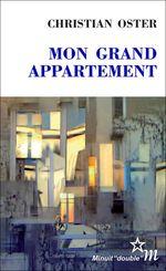 Vente EBooks : Mon grand appartement  - Christian Oster