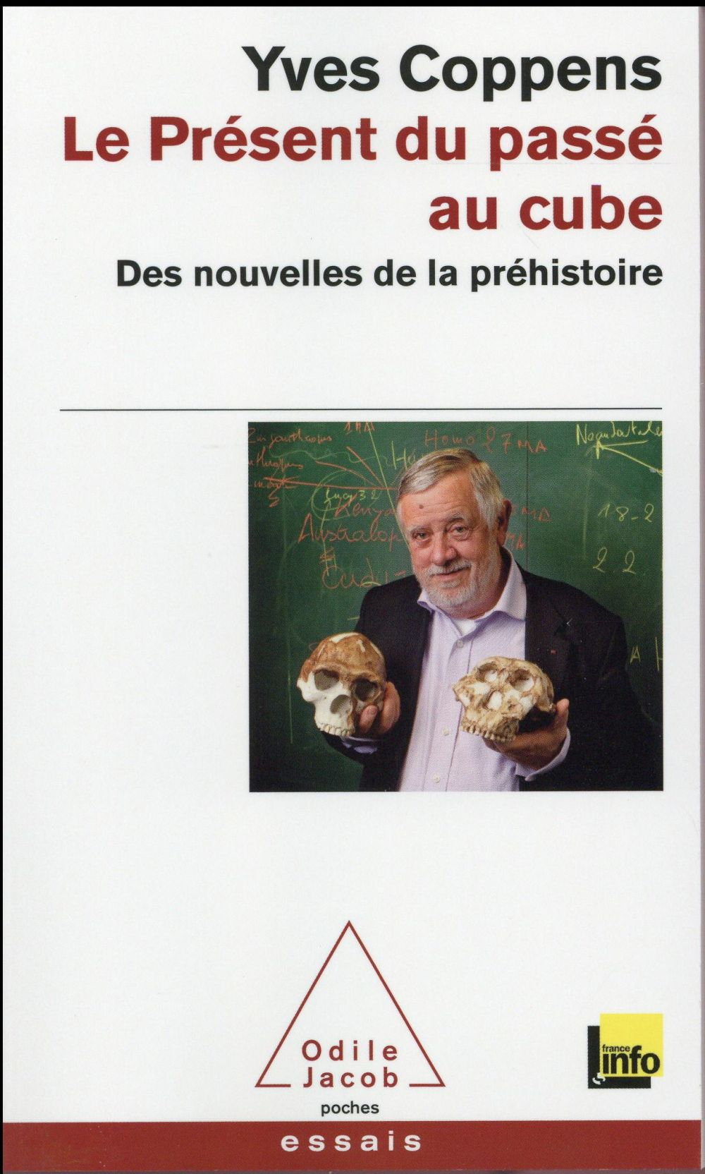 Coppens Yves - LE PRESENT DU PASSE AU CUBE