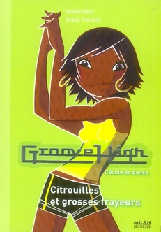 Groove high t.5 ; citrouilles et grosses frayeurs