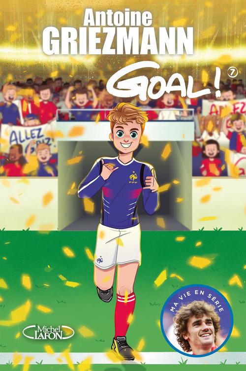 Goal ! T.7 ; du rêve à la réalité