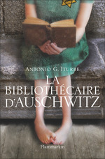 La bibliothècaire d'Auschwitz  - Antonio G. Iturbe