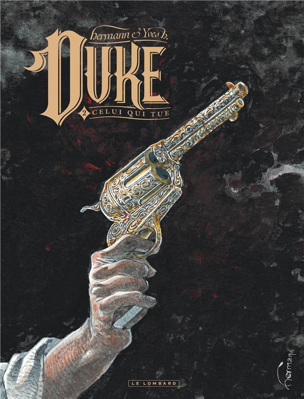 Duke T.2 ; celui qui tue