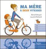 Vente EBooks : Ma mère à deux vitesses  - Laurent Richard - Benoît Broyart