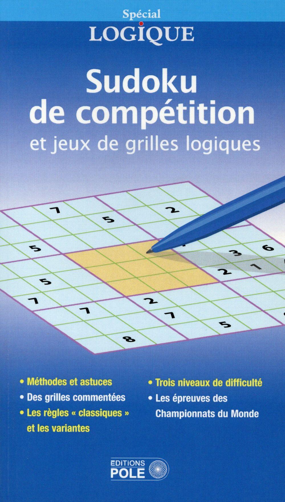 Sudoku de compétition et jeux de grilles logiques