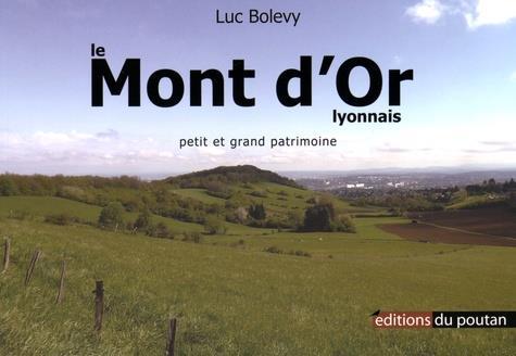 Le Mont d'Or lyonnais ; petit et grand patrimoine