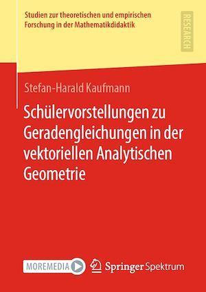 Schülervorstellungen zu Geradengleichungen in der vektoriellen Analytischen Geometrie