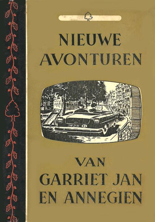 Nieuwe avonturen van Garriet Jan en Annegien
