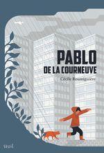 Vente Livre Numérique : Pablo de la Courneuve  - Cécile ROUMIGUIERE